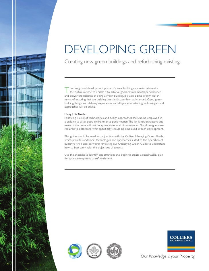 DevelOpInG Green Creating new green buildings and refurbishing existing     T    he design and development phase of a new ...