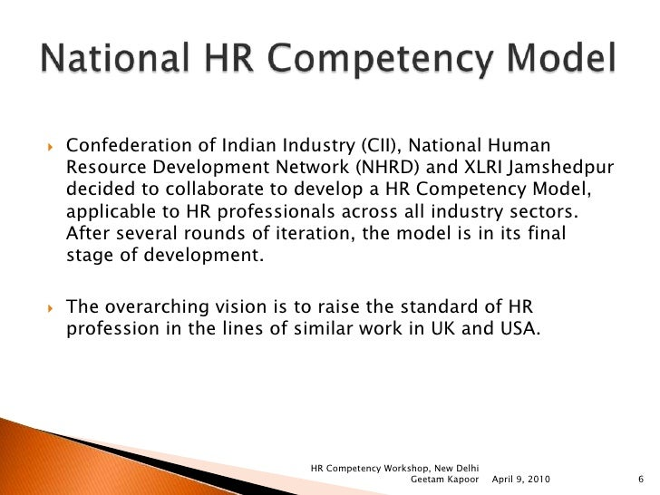 hr as competency developer Dreyfus and dreyfus introduced nomenclature for the levels of competence in competency development the causative reasoning of such a language of levels of competency may be seen in their paper on calculative rationality titled, from socrates to.