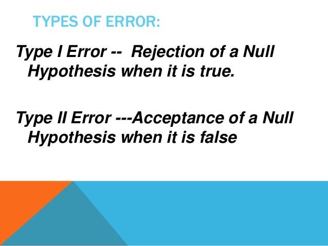 acceptance or rejection of the null hypothesis economics essay Economics homework help  statistical hypothesis and  value which is calculated lies in critical region states rejection h0 where the value of null hypothesis.