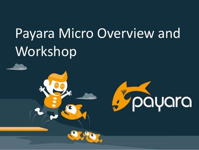 1548d1b02b80 Developing JavaEE 7 based apps with Payara Micro