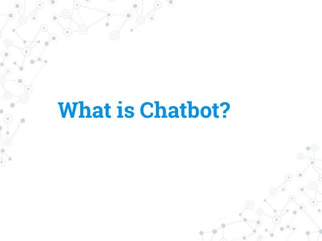 What is Chatbot?