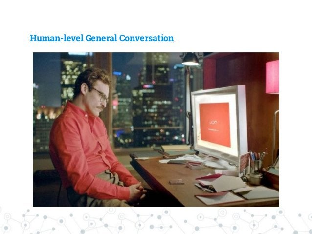 Human-level General Conversation