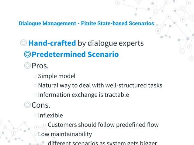 Dialogue Management - Finite State-based Scenarios