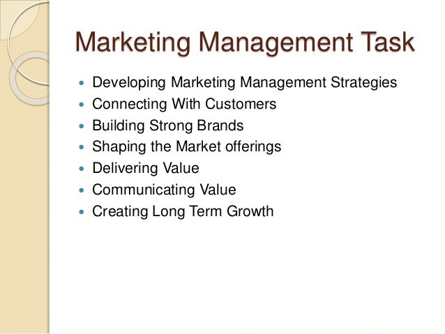Marketing Management Task   Developing Marketing Management Strategies   Connecting With Customers   Building Strong Br...