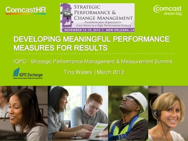 IQPC - Strategic Performance Management & Measurement Summit                   Tina Waters │March 2012