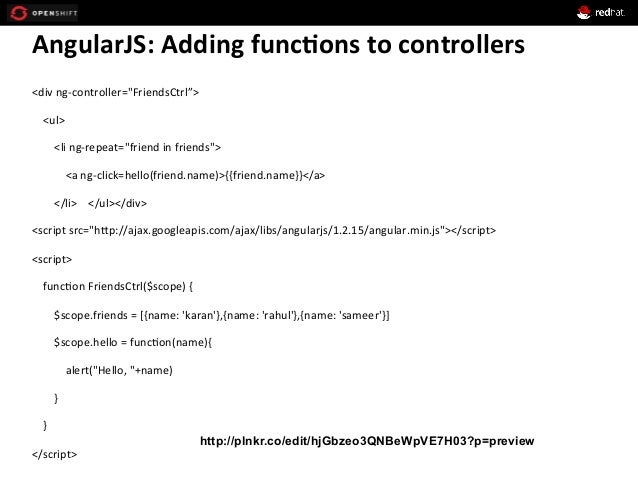 """AngularJS:  Adding  func*ons  to  controllers   <div  ng-‐controller=""""FriendsCtrl"""">           <ul>..."""