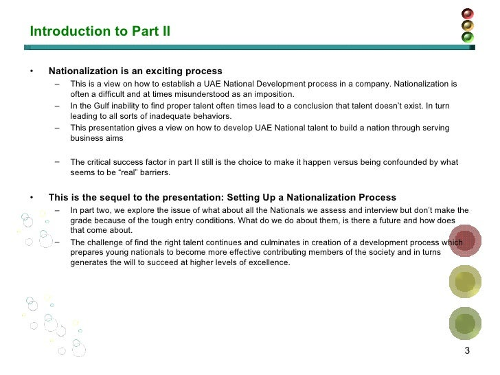 Introduction to Part II <ul><li>Nationalization is an exciting process </li></ul><ul><ul><li>This is a view on how to esta...