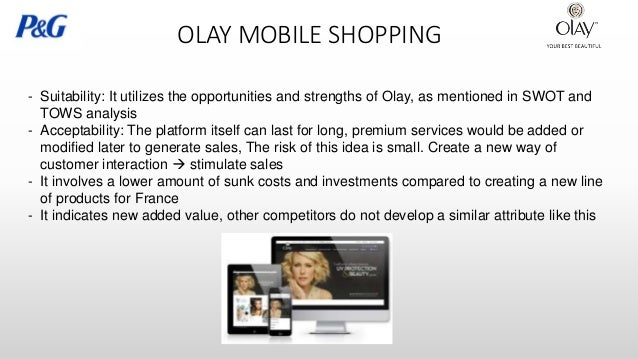 marketing mix of olay International marketing management project submitted by: what is marketing mix 5 olay and it's 4 p's 6 product - india the olay products available in india are: 1 classic: a) olay moisturizing lotion b) olay moisturizing cream 7.