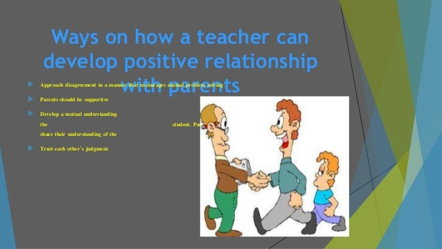 developing positive relationships essay Despite the proven connection between positive relationships and student  achievement, some discount relationship building in middle grades and high  schools.