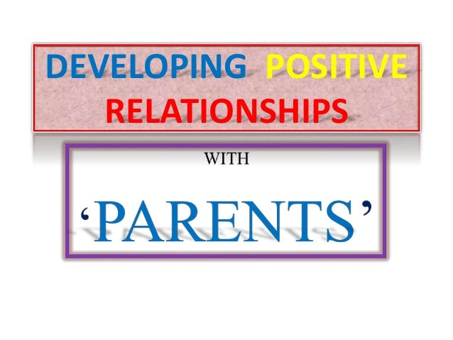 Developing a good relationship | Custom paper Example