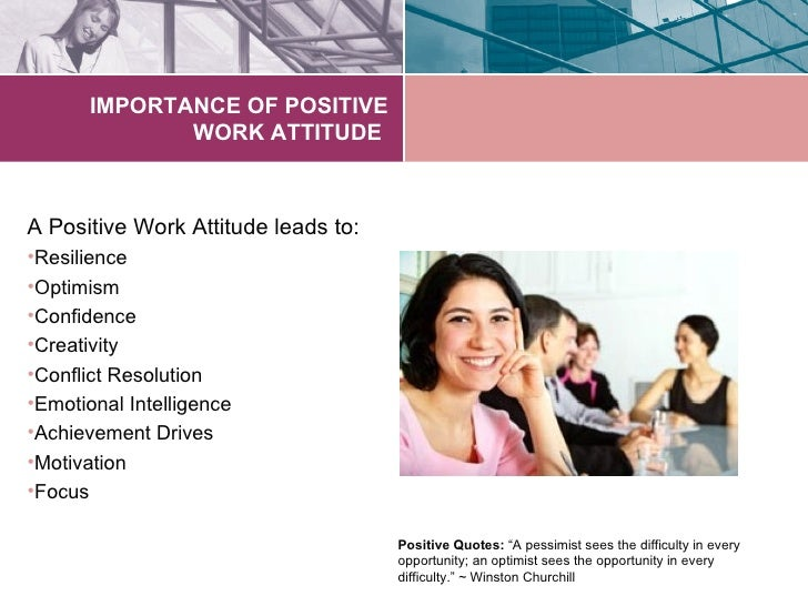 Positive Attitude at the Workplace Essay