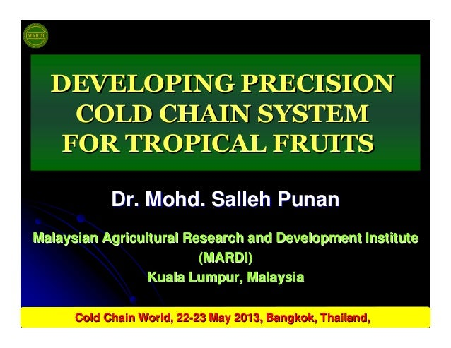 Dr.Dr. MohdMohd.. SallehSalleh PunanPunan Malaysian Agricultural Research and Development InstituteMalaysian Agricultural ...
