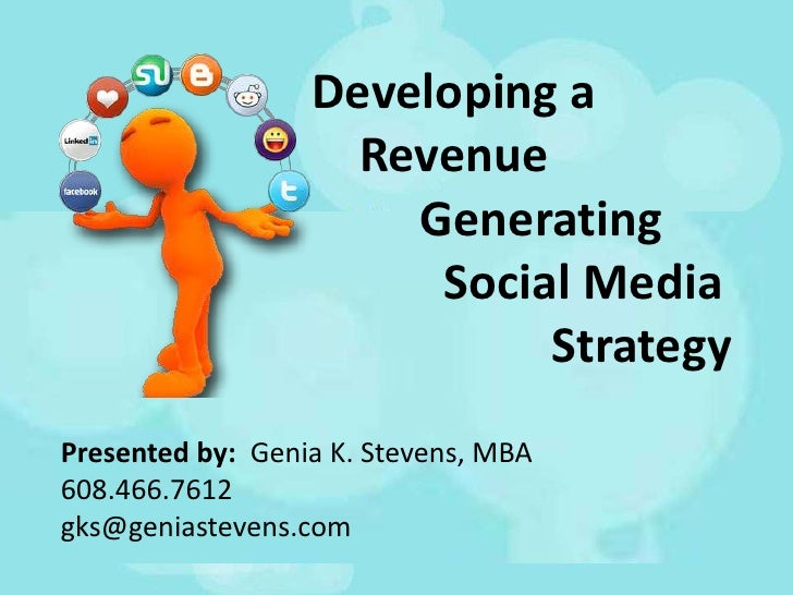 Developing a                    Revenue                      Generating                       Social Media                ...