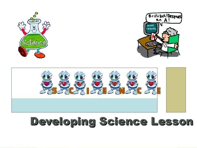 Developing Science LessonDeveloping Science Lesson