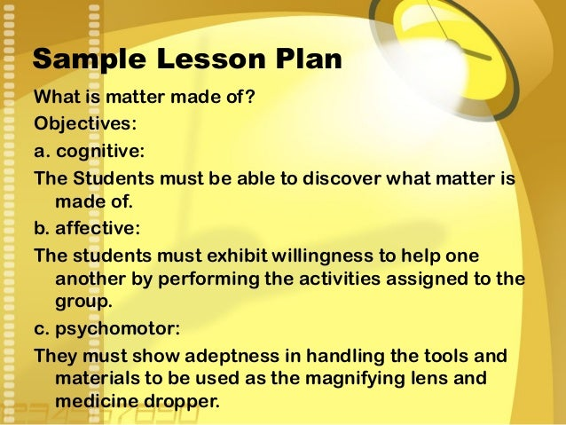 Developing science lessonfinal – Lesson Plan Objectives
