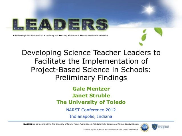 Leadership for Educators: Academy for Driving Economic Revitalization in Science LEADERS is a partnership of the The Unive...