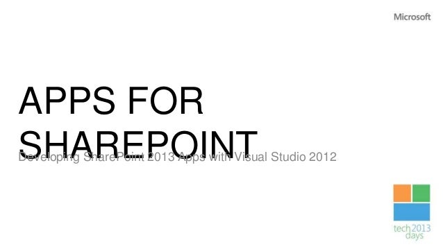 Developing SharePoint 2013 apps with Visual Studio 2012