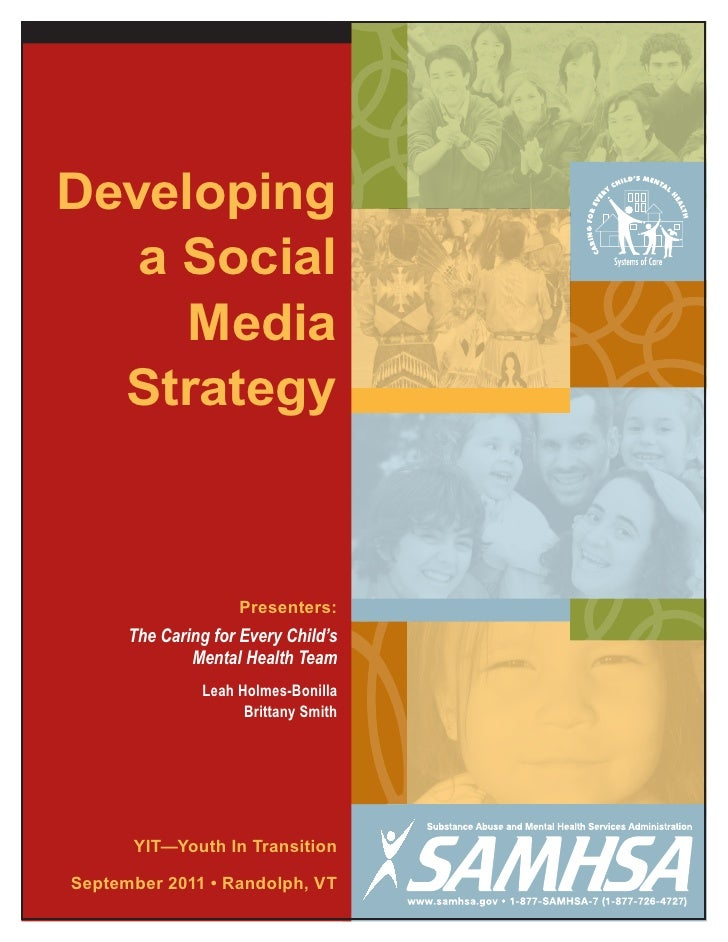 Developing   a Social     Media  Strategy                    Presenters:      The Caring for Every Child's              Me...
