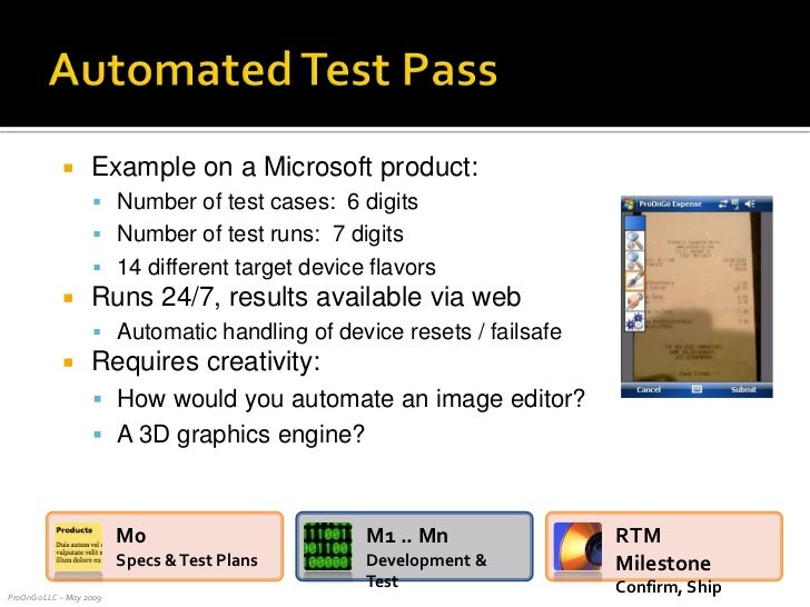 Automated Test Pass<br />Example on a Microsoft product:<br />Number of test cases:  6 digits<br />Number of test runs:  7...