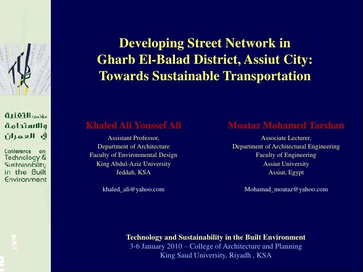Developing Street Network in<br />Gharb El-Balad District, Assiut City:<br />Towards Sustainable Transportation<br />Techn...