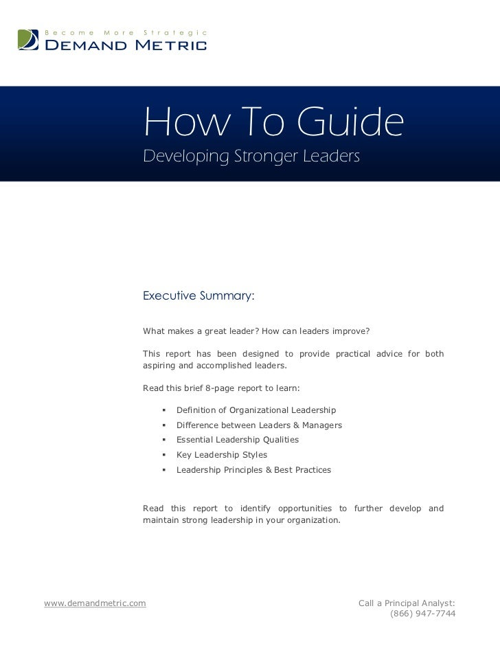 How To Guide                   Developing Stronger Leaders                   Executive Summary:                   What mak...