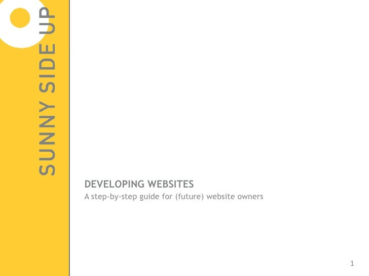 DEVELOPING WEBSITES  A step-by-step guide for (future) website owners