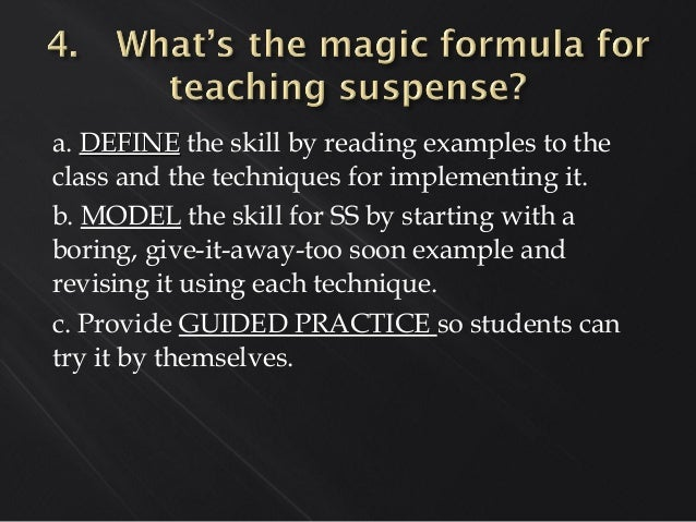 a. DEFINEDEFINE the skill by reading examples to the class and the techniques for implementing it. b. MODEL the skill for ...