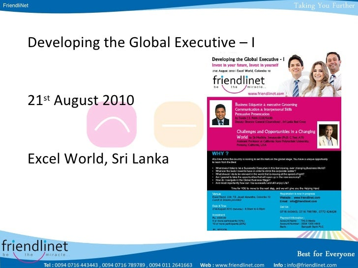 Developing the Global Executive – I 21 st  August 2010 Excel World, Sri Lanka