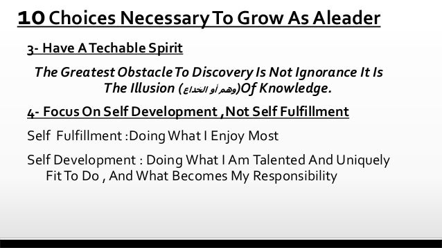 10 Choices Necessary To Grow As Aleader 3- Have A Techable Spirit  The Greatest Obstacle To Discovery Is Not Ignorance It ...