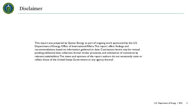 U.S. Department of Energy | 2021 2 Disclaimer This report was prepared by Qamar Energy as part of ongoing work sponsored b...