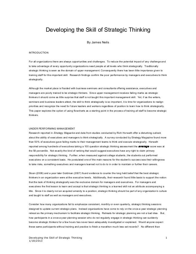 Developing the Skill of Strategic Thinking                                                      By James NeilsINTRODUCTION...