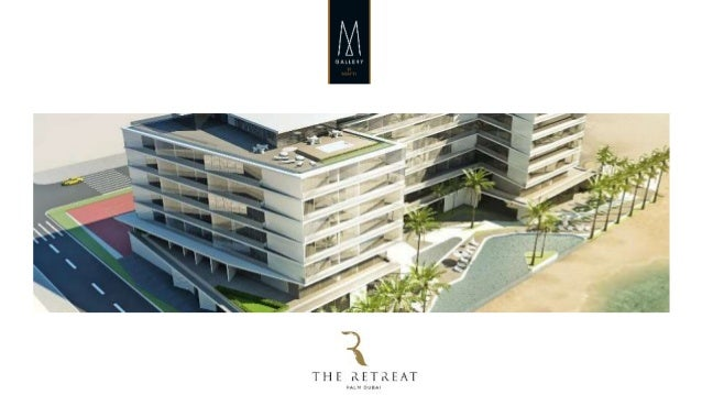 04/05/2018 2 The Retreat Palm Dubai MGallery by Sofitel • The Retreat Palm Dubai MGallery by Sofitel, the newest addition ...