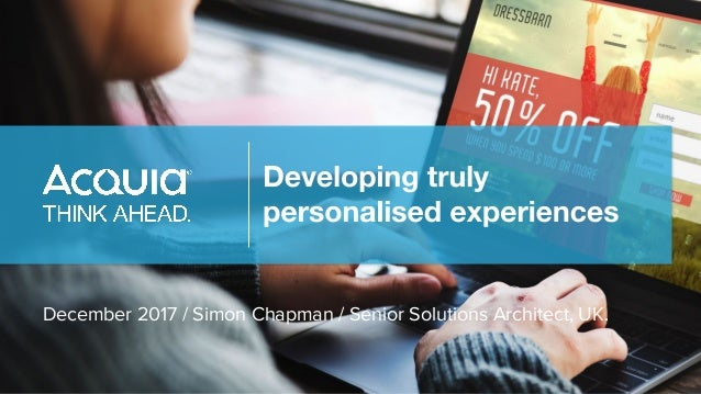 December 2017 / Simon Chapman / Senior Solutions Architect, UK.