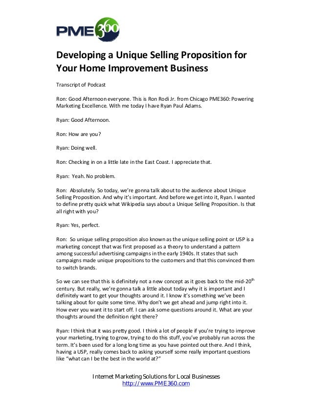 Developing a Unique Selling Proposition for Your Home Improvement Business  Transcript of Podcast   Ron: Good Afternoon ev...