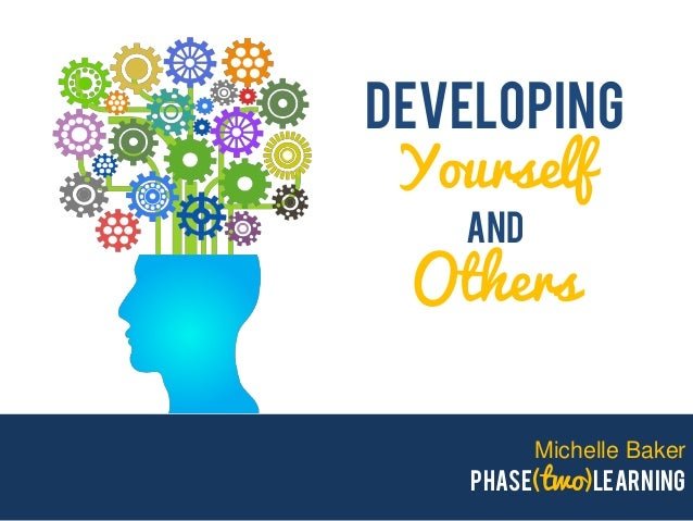 developing yourself and others