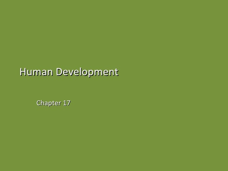 Human Development Chapter 17