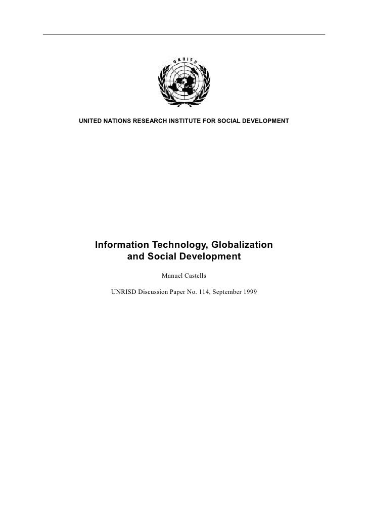 UNITED NATIONS RESEARCH INSTITUTE FOR SOCIAL DEVELOPMENT    Information Technology, Globalization          and Social Deve...