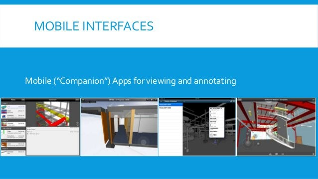 """MOBILE INTERFACES Mobile (""""Companion"""") Apps for viewing and annotating"""