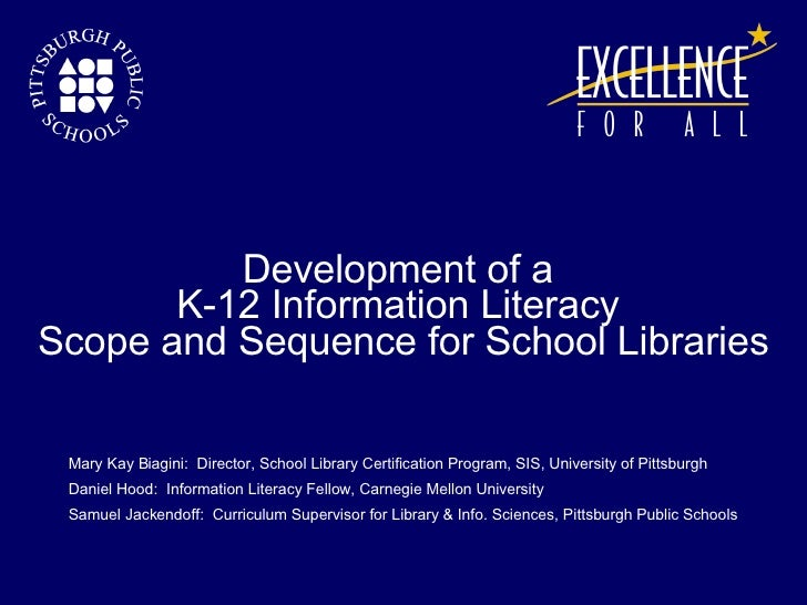 Mary Kay Biagini:  Director, School Library Certification Program, SIS, University of Pittsburgh Daniel Hood:  Information...
