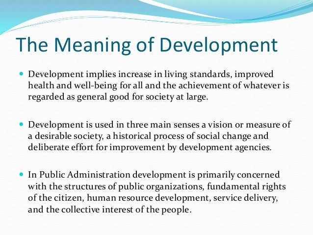 Development Administration: Definition, Concepts and Everything Else
