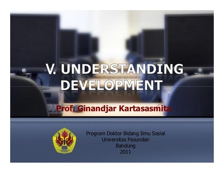 Prof. Ginandjar Kartasasmita       Program Doktor Bidang Ilmu Sosial             Universitas Pasundan                   Ba...