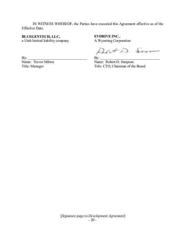[Signature page to Development Agreement] - 20 - IN WITNESS WHEREOF, the Parties have executed this Agreement effective as...