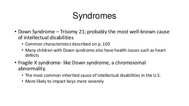 an analysis of the impact of fragile x syndrome in developmental disabilities Fragile x syndrome (frax) is currently the most common cause of inherited   we analyzed the impact of communication and socializa- tion skills on adi-r.