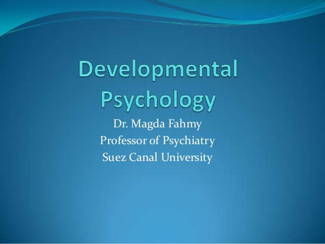 Dr. Magda FahmyProfessor of PsychiatrySuez Canal University