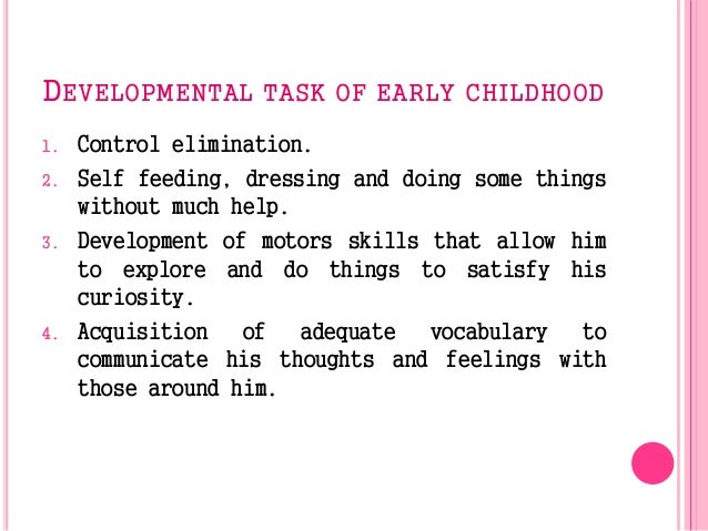 intro to early childhood In order to provide quality of life, care and education, we must provide for the three basic needs of all children • protecting their health and safety.