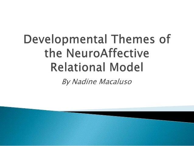 An examination of major developmental themes