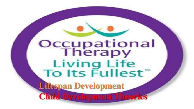 Lifespan Development Child Development Theories