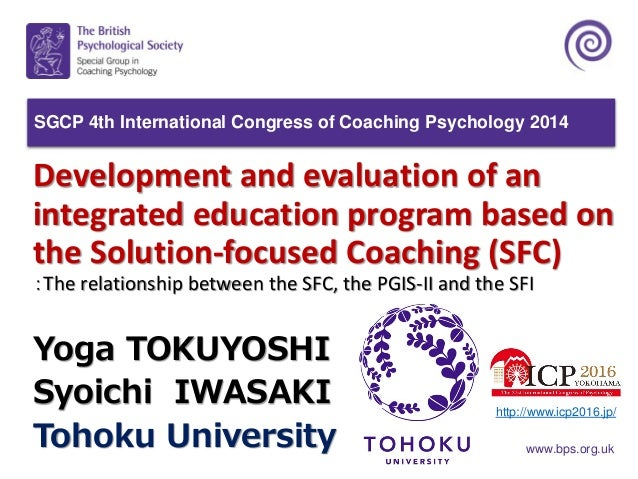 www.bps.org.uk Development and evaluation of an integrated education program based on the Solution-focused Coaching (SFC) ...