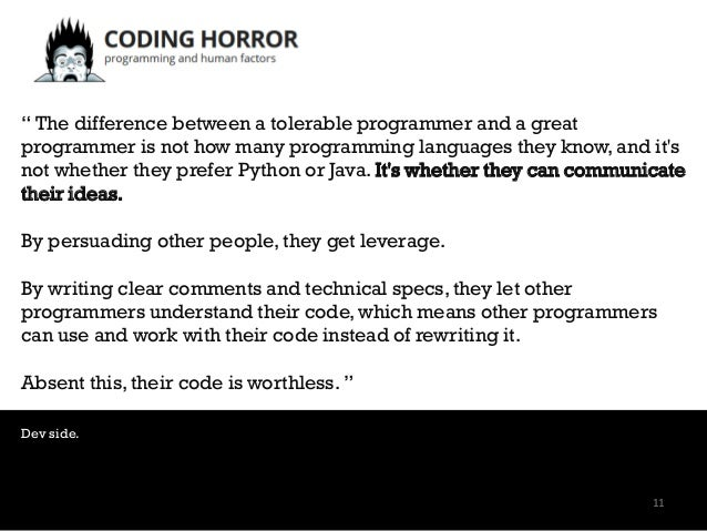 """"""" The difference between a tolerable programmer and a great programmer is not how many programming languages they know, an..."""