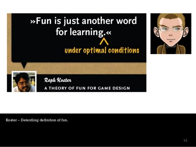 """""""Fun is about learning in a context where there is no pressure"""" But in school there is, and there has to be, pressure.Ther..."""